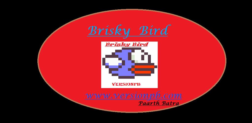Brisky Bird